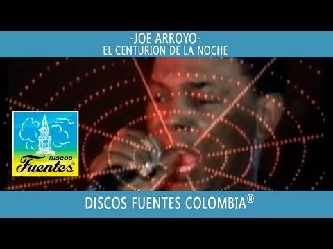 El Centurion De La Noche / Joe Aroyo - [ Discos Fuentes ]