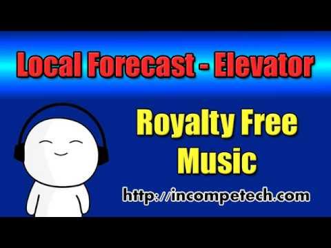 Local Forecast Elevator - Royalty Free Music