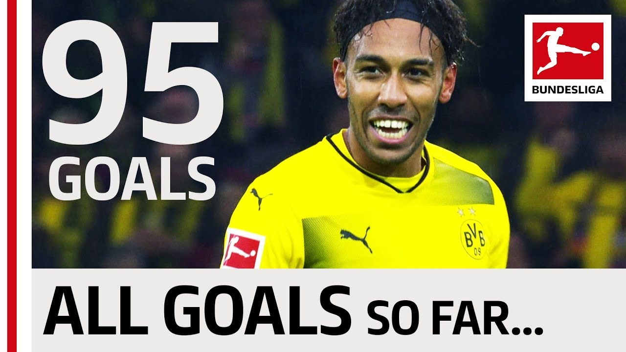 Pierre-Emerick Aubameyang - All Bundesliga Goals So far…
