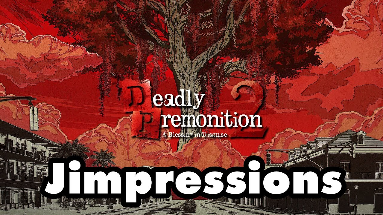 Deadly Premonition 2: A Blessing In Disguise - Francis YIKES Morgan (Jimpressions)