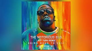 Download The Notorious B.I.G - Going Back To Cali (Jeff Tupai Remix)