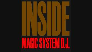 Magic System D.J. - Inside