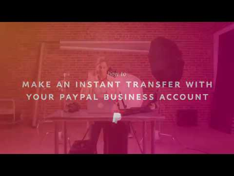 How to Make an Instant Transfer with your PayPal Business Account
