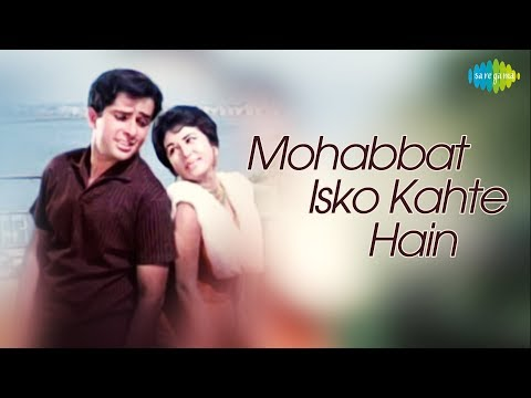 Mohabbat Isko Kahte Hain - Hindi(1965)|Full Hindi Movie|Shashi,Nanda,Leela,Tabassum,Madan Puri,Helen