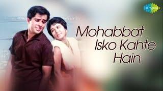 Mohabbat Isko Kahte Hain - Hindi(1965)|Full Hindi Movie|Shashi,Nanda,Leela,Tabassum,Madan Puri,Helen