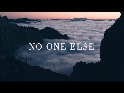 No One Else (Lyrics) ~ Hunter Thompson & Melissa How (Bethel Music)