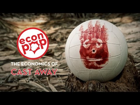 EconPop - The Economics Of Cast Away