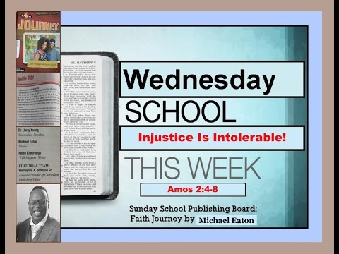 """Sunday School Publishing Board: Faith Journey, Lesson 1 """" Injustice Is Intolerable."""""""