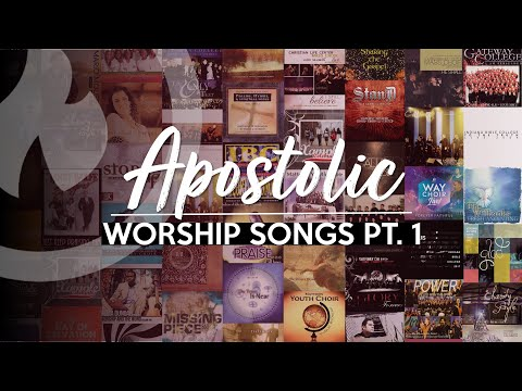 APOSTOLIC WORSHIP SONGS (ANOINTED) NON-STOP COLLECTION Part 1