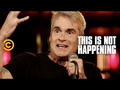 This Is Not Happening - Henry Rollins - Punk Rock Hyenas - Uncensored