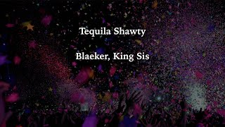 Download lagu Tequila Shawty Lyrics
