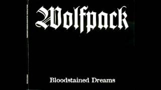 Wolfpack - Bloodstained Dreams