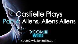 Cas Playing XCOM 2 Part 4: Aliens, Aliens, Aliens!