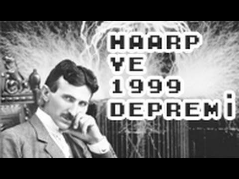 HAARP Nedir? / 1999 Marmara Depremi Gerçeği