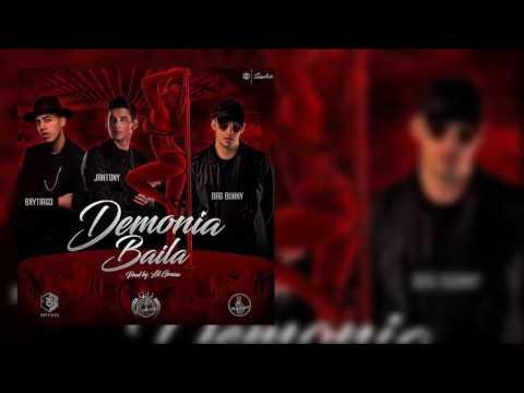 DEMONIA BAILA   BAD BUNNY FT BRYTIAGO & JANTONY   (Audio Oficial)   Trap 2017