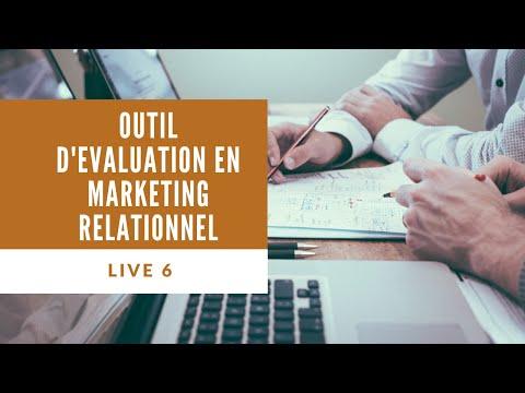 LIVE 6 - Evaluez votre activité de Marketing Relationnel avec cet Outil
