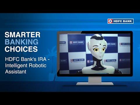 HDFC Bank's IRA - Intelligent Robotic Assistant