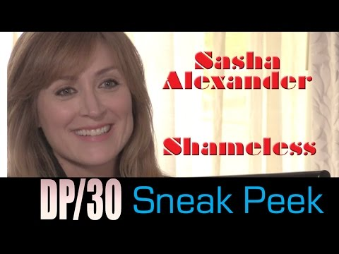 DP/30 Emmy Watch Sneak Peek: Sasha Alexander, Shameless
