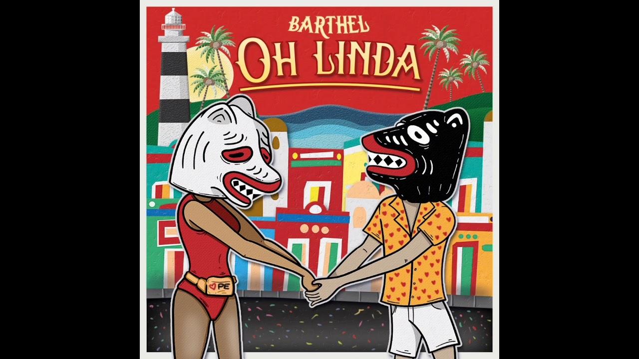 Barthel - Quando o som se mistura colocando os rótulos ladeira a baixo - Oh Linda sua nova Sonora.