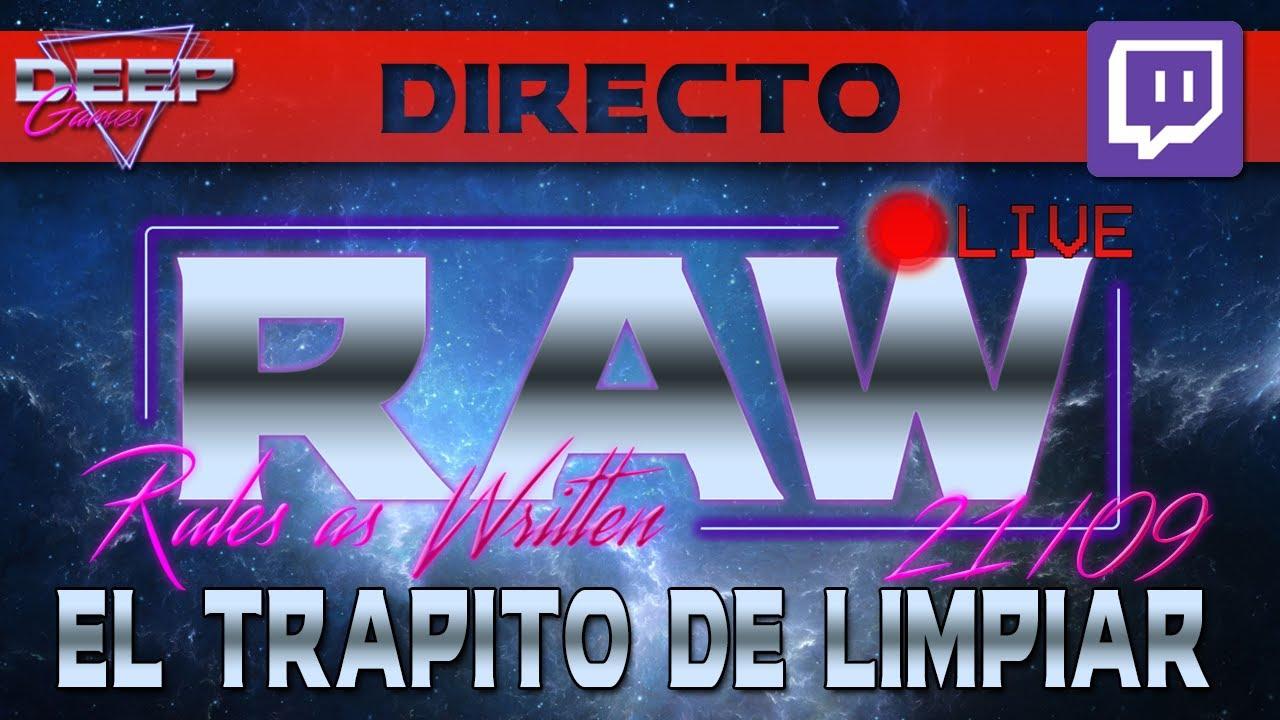 RAW 21/09: El trapito de limpiar