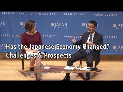 Has the Japanese Economy Changed? Challenges & Prospects