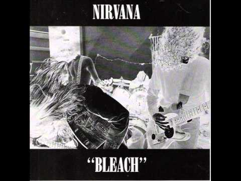 5. Love Buzz (Nirvana- Bleach)