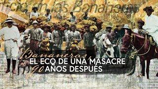 Bananeras, el eco de una masacre 90 años después | El Espectador