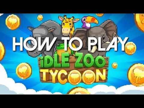How to Play Idle Zoo Tycoon - Gameplay Tutorial Android/iOS