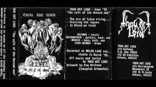 Скачать Thou Art Lord The Cult Of The Horned One Full Demo Tape