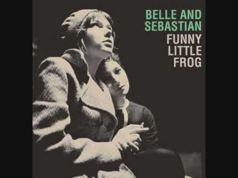 Belle & Sebastian - Funny Little Frog [with lyrics]
