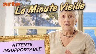 Attente insupportable - La Minute Vieille - ARTE
