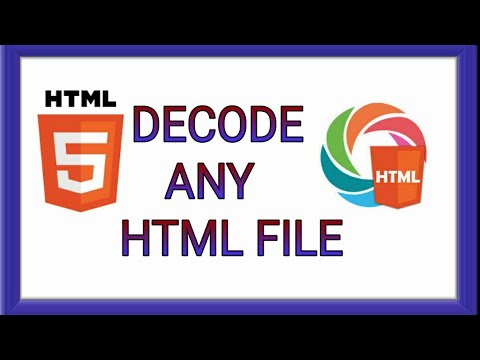 DECODE ANY HTML FILE IN YOUR ANDROID