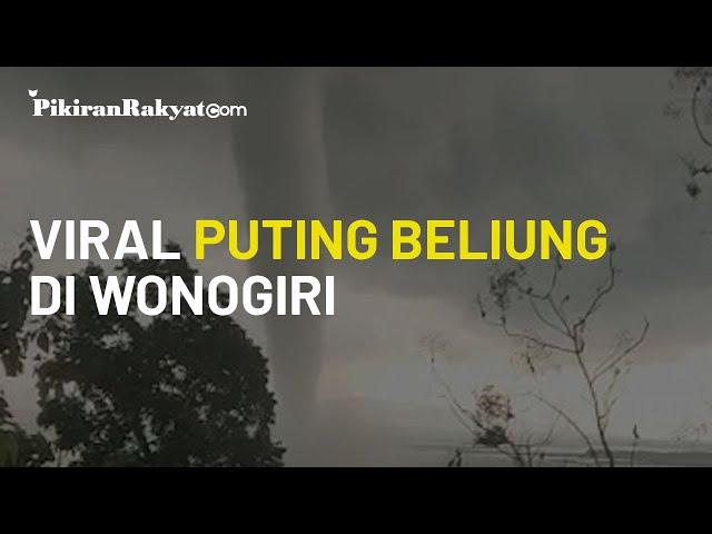 Video Viral! Kagetkan Warga, Angin Puting Beliung Besar Mendadak Muncul di Kabupaten Wonogiri