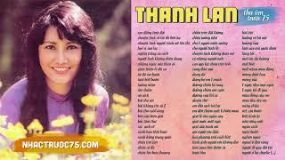 Thanh Lan - Tuyển Chọn Nhạc Hay Nhất (Thu âm trước 1975 chất lượng cao)