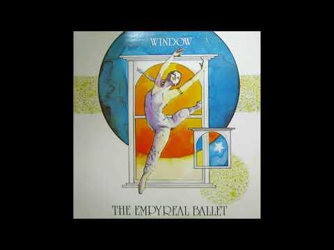 WINDOW - The Empyreal Ballet [full album]