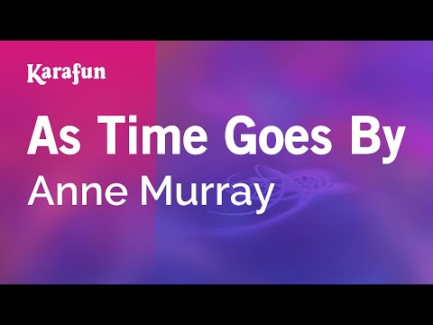 Karaoke As Time Goes By - Anne Murray *