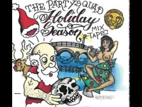 The Partysquad Holiday Season Mixtape