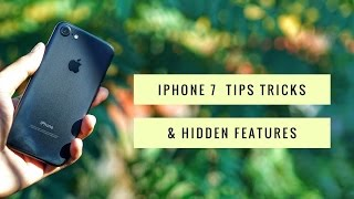 Apple iPhone 7 Tips and Tricks and Hidden Features-you NEED to see!!!