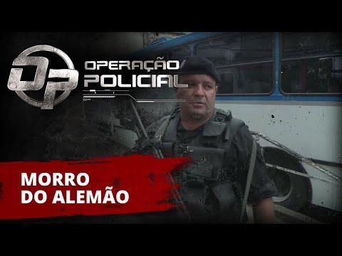 Operação Policial - Doc-Reality - Ep Morro do Alemão BOPE RJ