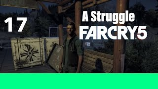 Far Cry 5 Part 17-A Struggle