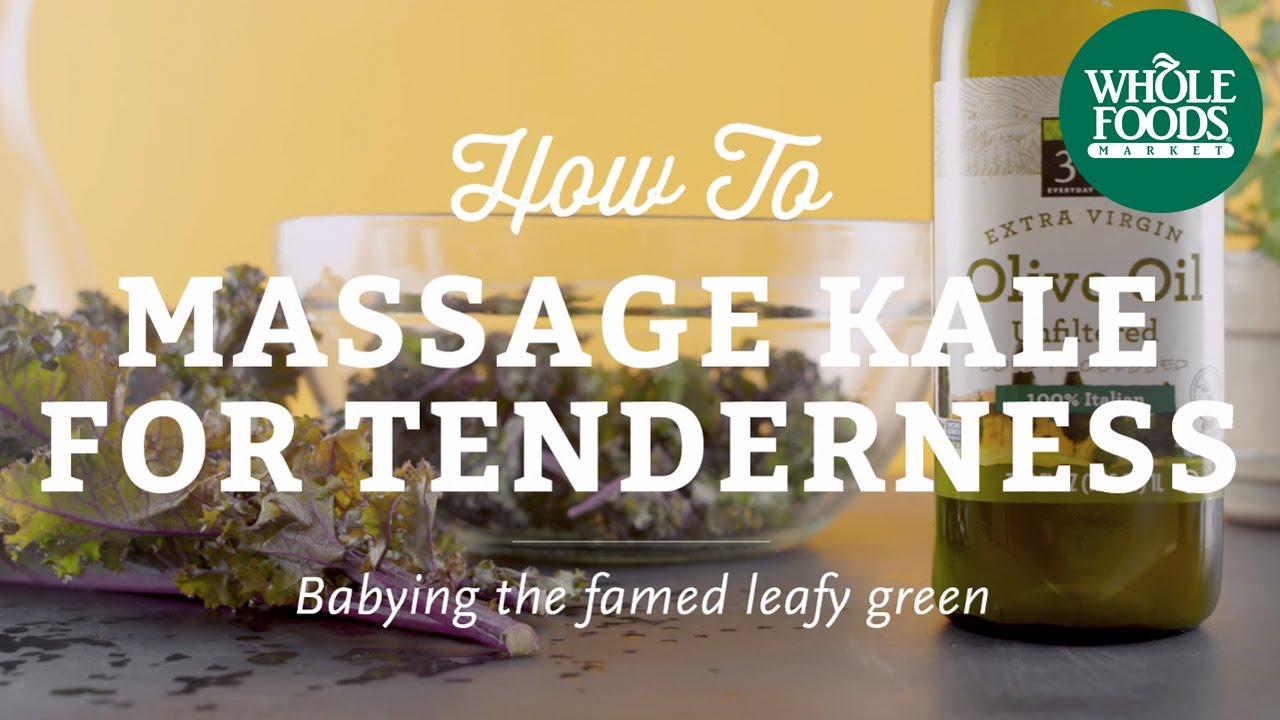 How To Massage Kale For Tenderness | Cooking Techniques l Whole Foods Market