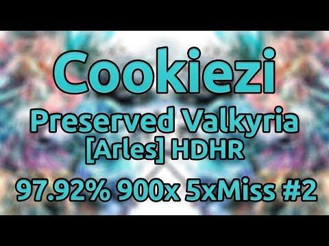 Cookiezi | penoreri - Preserved Valkyria [Arles] HDHR 97.92% 900/937x 5xMiss ★9.1 #2