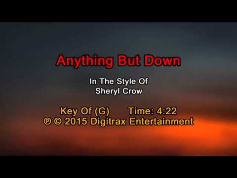 Sheryl Crow - Anything But Down (Backing Track)