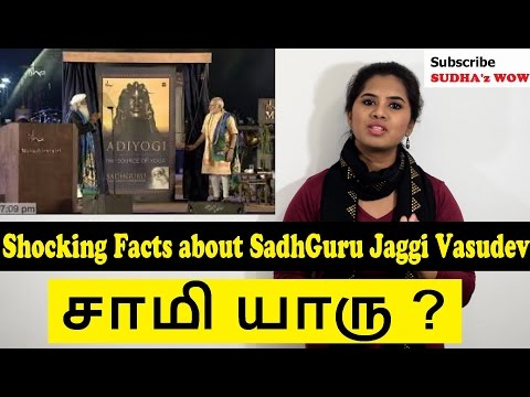 Shocking Truth Isha Jaggi Vasudev | Why PM Unveils 112 Ft Adiyogi | Corporate சாமியாரு? | Sudhaz WOW