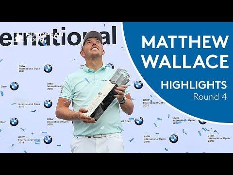 Matt Wallace Winning Highlights | 2018 BMW International Open