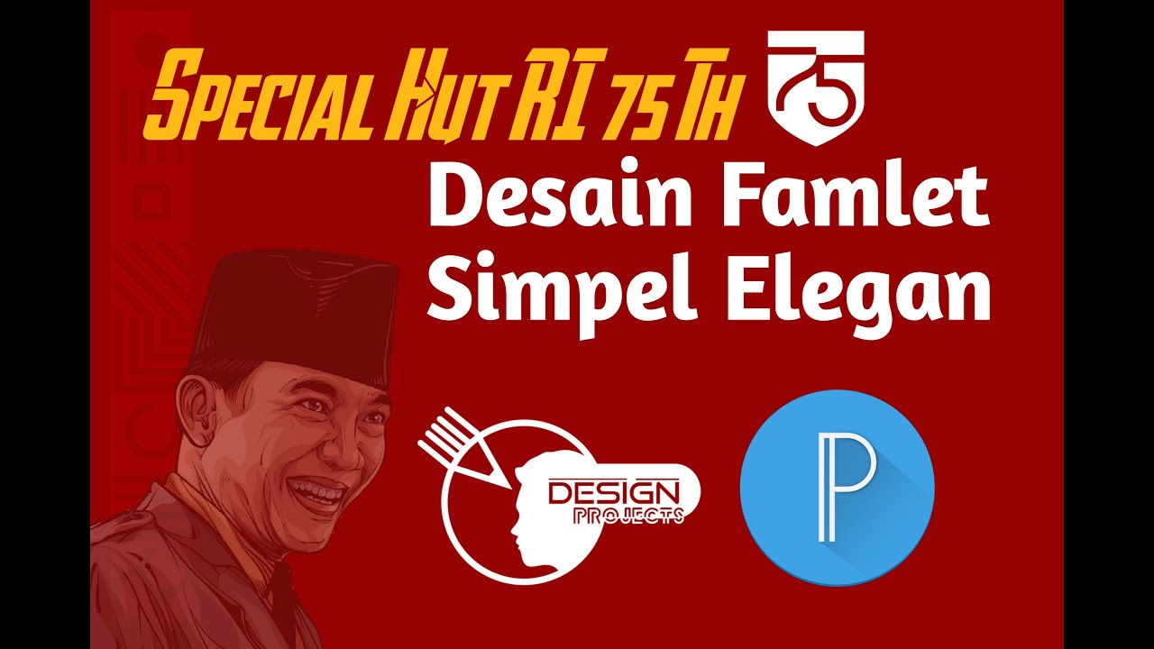 Tutorial Desain Famlet Hut RI 75 Tahun Simple & Elegan ...