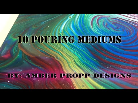 10 Pouring Mediums Test 2020
