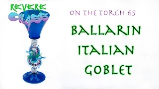 Italian Style Goblet made by the Ballarin Brothers || REVERE GLASS ||