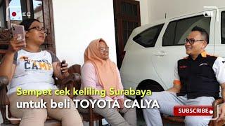 KELILING SURABAYA DEMI TOYOTA CALYA
