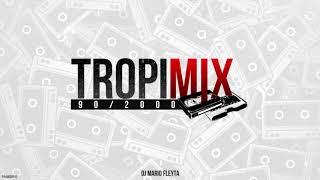 TROPIMIX 90/2000 - DJ MARIO FLEYTA - ENGANCHADO DE CUMBIA RETRO